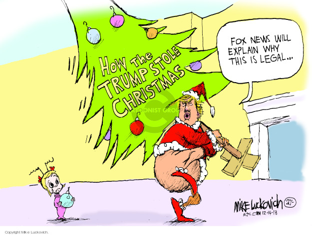 Mike Luckovich  Mike Luckovich's Editorial Cartoons 2018-12-16 news