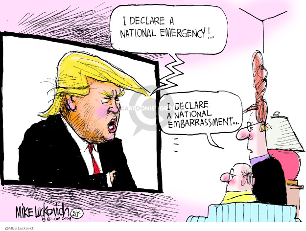 Mike Luckovich  Mike Luckovich's Editorial Cartoons 2019-02-15 Trump Immigration