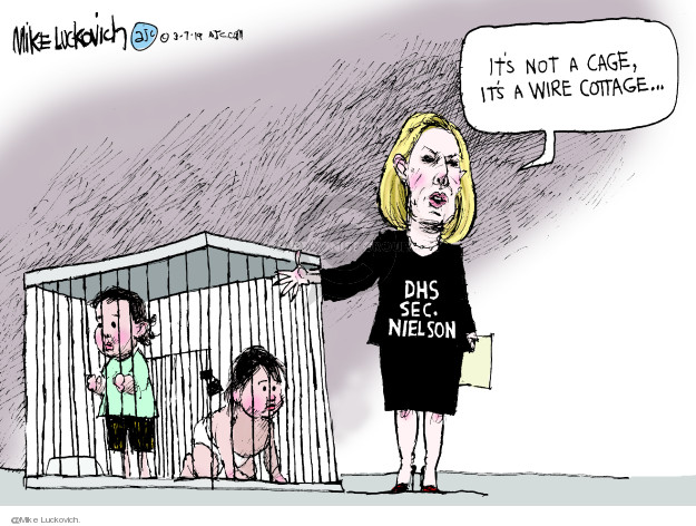 Mike Luckovich  Mike Luckovich's Editorial Cartoons 2019-03-07 Department of Homeland Security