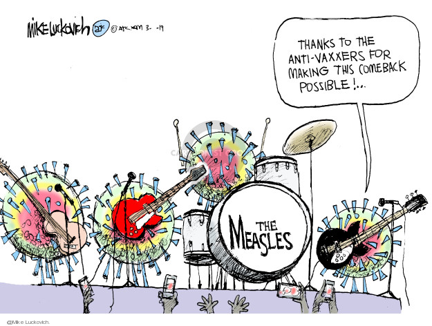 Cartoonist Mike Luckovich  Mike Luckovich's Editorial Cartoons 2019-03-08 vaccine