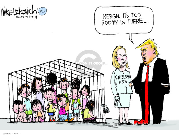 Mike Luckovich  Mike Luckovich's Editorial Cartoons 2019-04-09 Trump Immigration