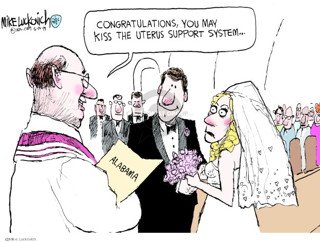 Cartoonist Mike Luckovich  Mike Luckovich's Editorial Cartoons 2019-05-16 legislation