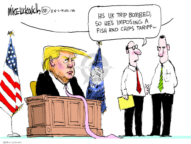 His UK trip bombed, so hes imposing a fish and chips tariff …