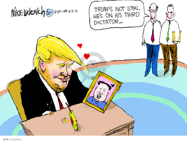 Trumps not loyal. Hes on his third dictator …