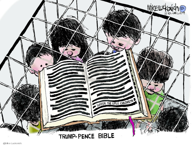 Mike Luckovich  Mike Luckovich's Editorial Cartoons 2019-06-25 Mike Pence