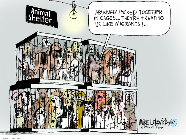 Mike Luckovich  Mike Luckovich's Editorial Cartoons 2019-07-05 immigration