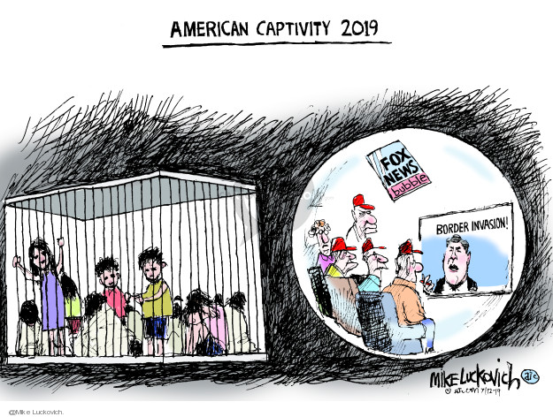 Mike Luckovich  Mike Luckovich's Editorial Cartoons 2019-07-12 Trump Immigration