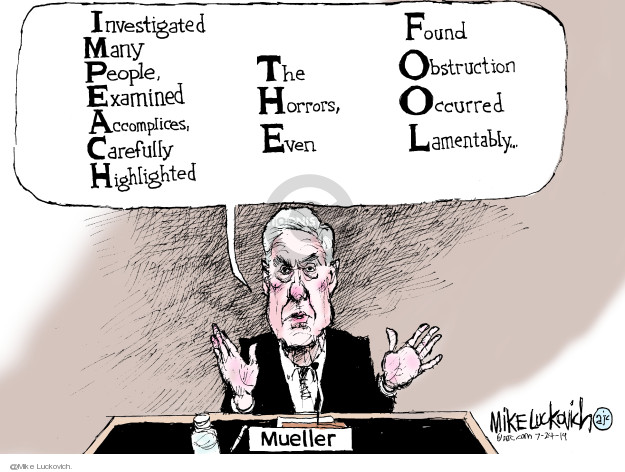 Mike Luckovich  Mike Luckovich's Editorial Cartoons 2019-07-24 Robert Mueller