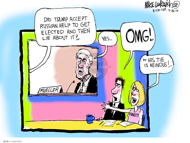 Cartoonist Mike Luckovich  Mike Luckovich's Editorial Cartoons 2019-07-26 Russia Investigation