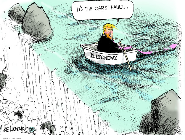 Mike Luckovich  Mike Luckovich's Editorial Cartoons 2019-08-20 economy