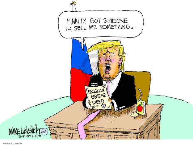 Mike Luckovich  Mike Luckovich's Editorial Cartoons 2019-08-22 policy