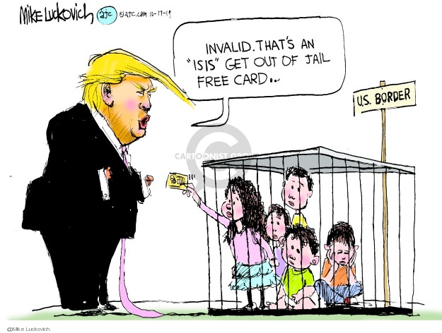 Cartoonist Mike Luckovich  Mike Luckovich's Editorial Cartoons 2019-10-17 border security