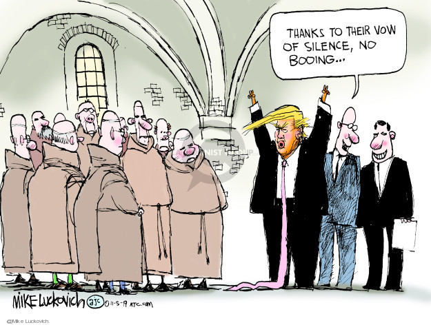 Cartoonist Mike Luckovich  Mike Luckovich's Editorial Cartoons 2019-11-05 Trump administration