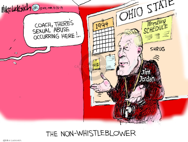 Coach, theres sexual abuse occurring here! 1994. Ohio State. Wrestling schedule. Shrug Jim Jordan. The Non-Whistleblower.