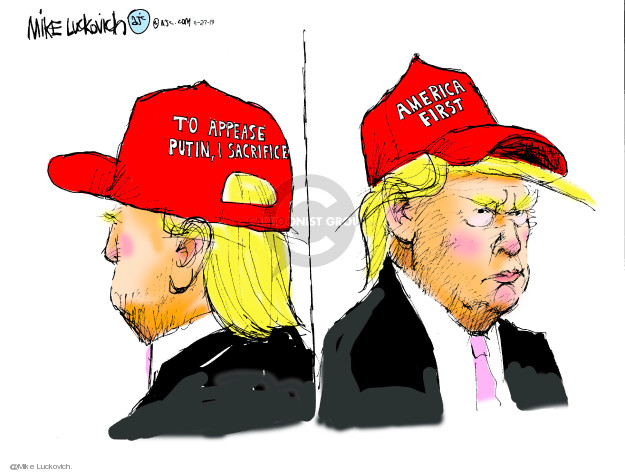 Mike Luckovich  Mike Luckovich's Editorial Cartoons 2019-11-27 Donald Trump and Russia