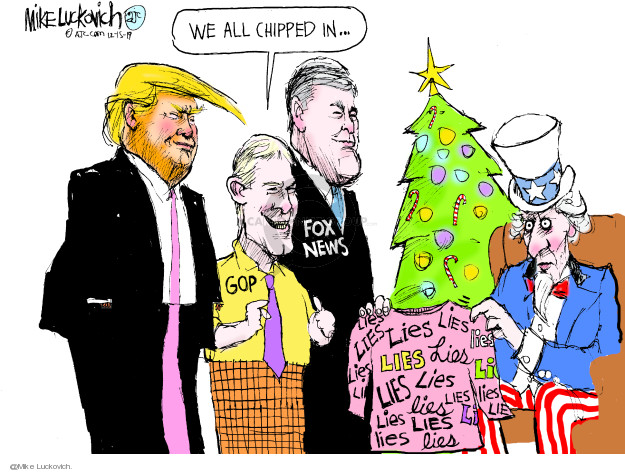 Cartoonist Mike Luckovich  Mike Luckovich's Editorial Cartoons 2019-12-15 republican president