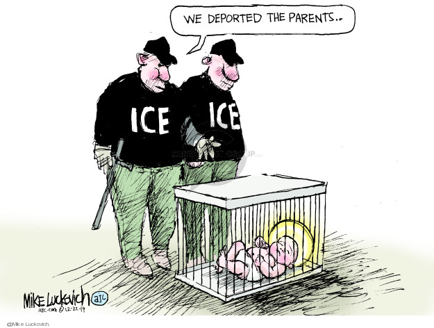 Cartoonist Mike Luckovich  Mike Luckovich's Editorial Cartoons 2019-12-22 immigration