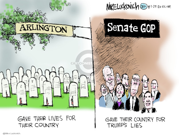 Cartoonist Mike Luckovich  Mike Luckovich's Editorial Cartoons 2020-01-22 leader