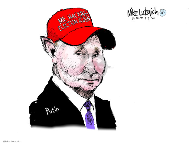 Cartoonist Mike Luckovich  Mike Luckovich's Editorial Cartoons 2020-02-21 Vladimir Putin