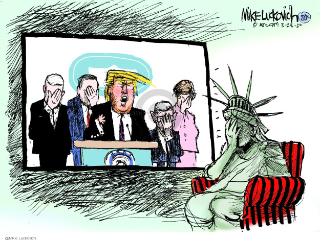 Cartoonist Mike Luckovich  Mike Luckovich's Editorial Cartoons 2020-03-24 liberty