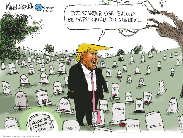 Cartoonist Mike Luckovich  Mike Luckovich's Editorial Cartoons 2020-05-28 commentator