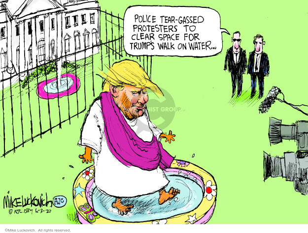 Mike Luckovich  Mike Luckovich's Editorial Cartoons 2020-06-03 Donald Trump