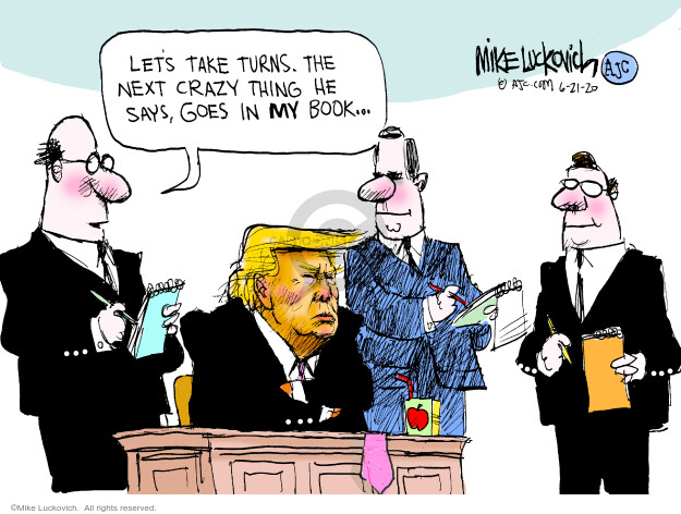 Mike Luckovich  Mike Luckovich's Editorial Cartoons 2020-06-21 presidential administration