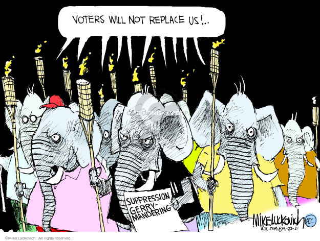 Mike Luckovich  Mike Luckovich's Editorial Cartoons 2021-04-22 voting rights
