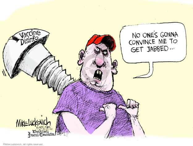 Mike Luckovich  Mike Luckovich's Editorial Cartoons 2021-07-15 COVID vaccine