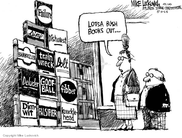 Cartoonist Mike Luckovich  Mike Luckovich's Editorial Cartoons 2006-10-06 Presidency