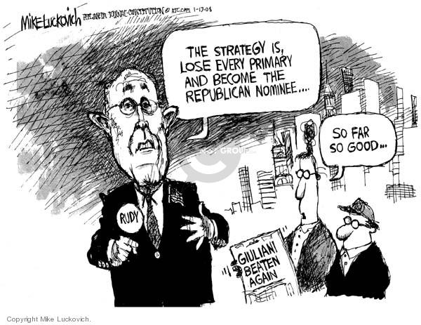 Mike Luckovich  Mike Luckovich's Editorial Cartoons 2008-01-17 Rudy Giuliani