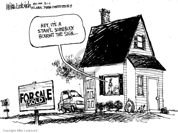 Cartoonist Mike Luckovich  Mike Luckovich's Editorial Cartoons 2008-08-01 house