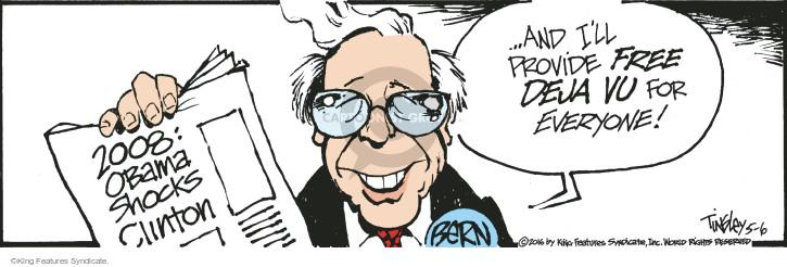 2008: Obama Shocks Clinton � and Ill provide free d�j� vu for everyone! Bern.