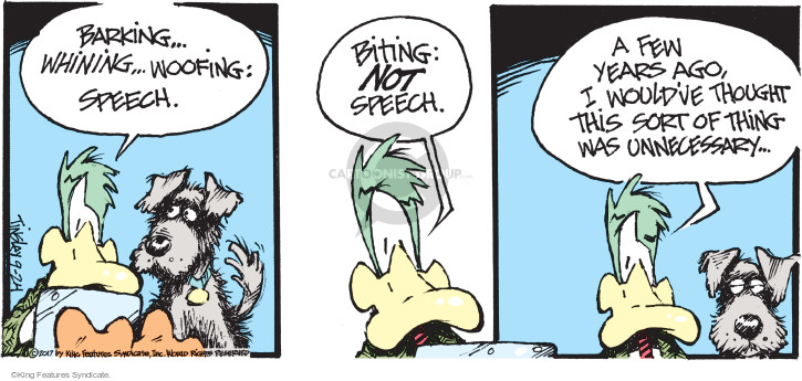 Barking … whining … woofing: Speech. Biting: Not speech. A few years ago, I wouldve thought this sort of thing was unnecessary …