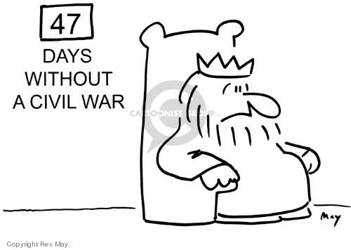 47 days without a civil war.