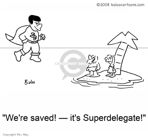 Were saved! - its a Superdelegate!