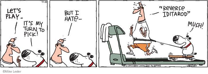 Cartoonist Mike Lester  Mike du Jour 2012-11-20 dog