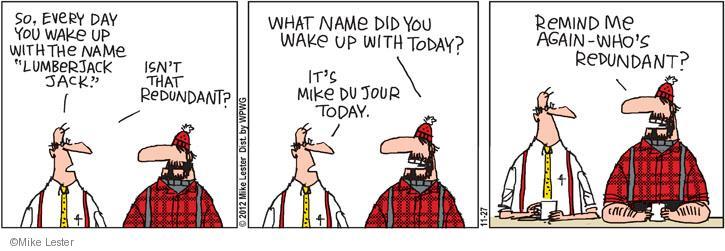 Cartoonist Mike Lester  Mike du Jour 2012-11-27 isn't