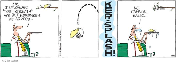 Comic Strip Mike Lester  Mike du Jour 2012-12-15 application