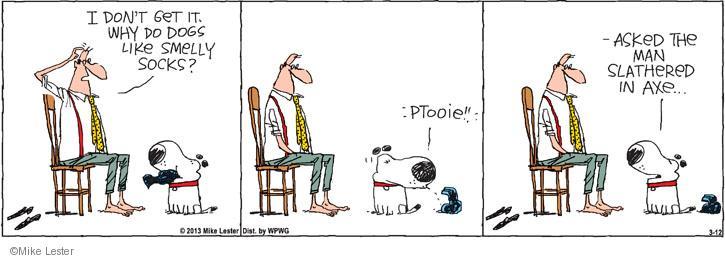 Comic Strip Mike Lester  Mike du Jour 2013-03-12 behavior