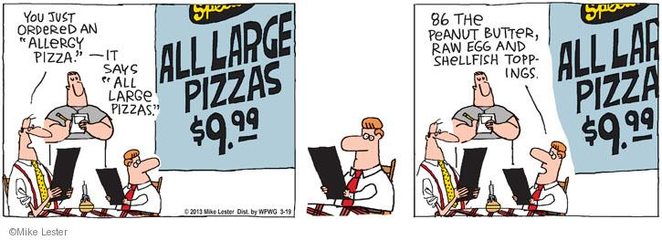 Comic Strip Mike Lester  Mike du Jour 2013-03-19 pizza