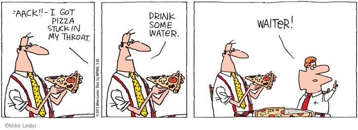 Comic Strip Mike Lester  Mike du Jour 2013-03-22 pizza