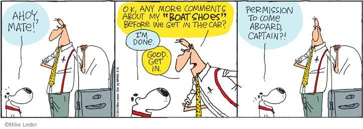 Comic Strip Mike Lester  Mike du Jour 2013-08-15 come