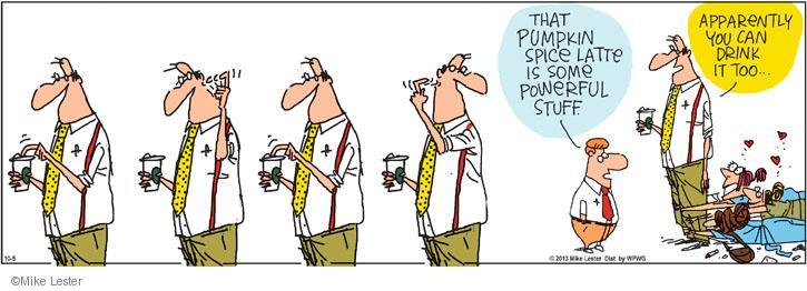 Comic Strip Mike Lester  Mike du Jour 2013-10-05 latte