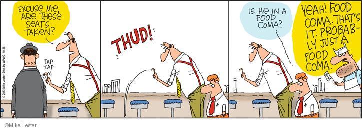 Cartoonist Mike Lester  Mike du Jour 2013-10-28 overeat