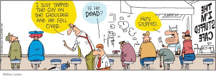 Cartoonist Mike Lester  Mike du Jour 2013-10-29 overeat