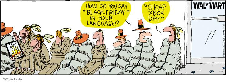 Comic Strip Mike Lester  Mike du Jour 2013-11-29 Thanksgiving