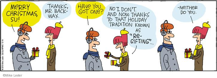 Cartoonist Mike Lester  Mike du Jour 2013-12-19 holiday tradition