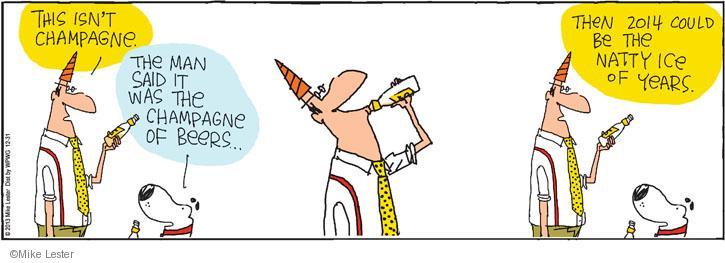 Cartoonist Mike Lester  Mike du Jour 2013-12-31 isn't