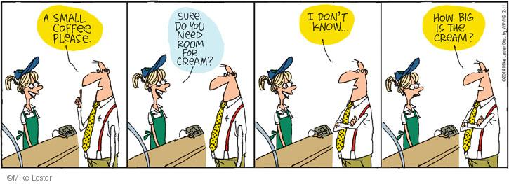 Comic Strip Mike Lester  Mike du Jour 2014-02-11 small coffee